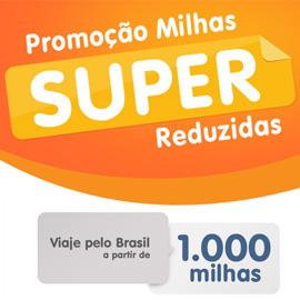 Promoção Milhas Super Reduzidas Smiles — Viaje pelo Brasil a partir de 1.000 milhas